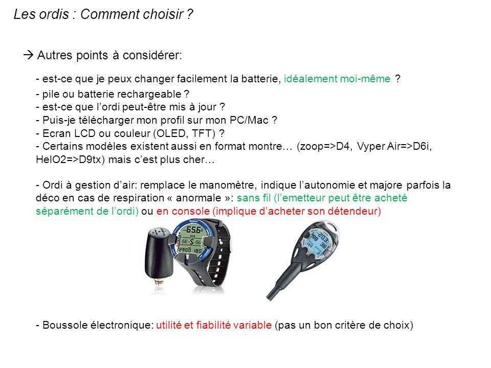 Les ordis : Comment choisir ? Autres points à considérer: - est-ce que je peux changer facilement la batterie, idéalement moi-même ? - pile ou batteri