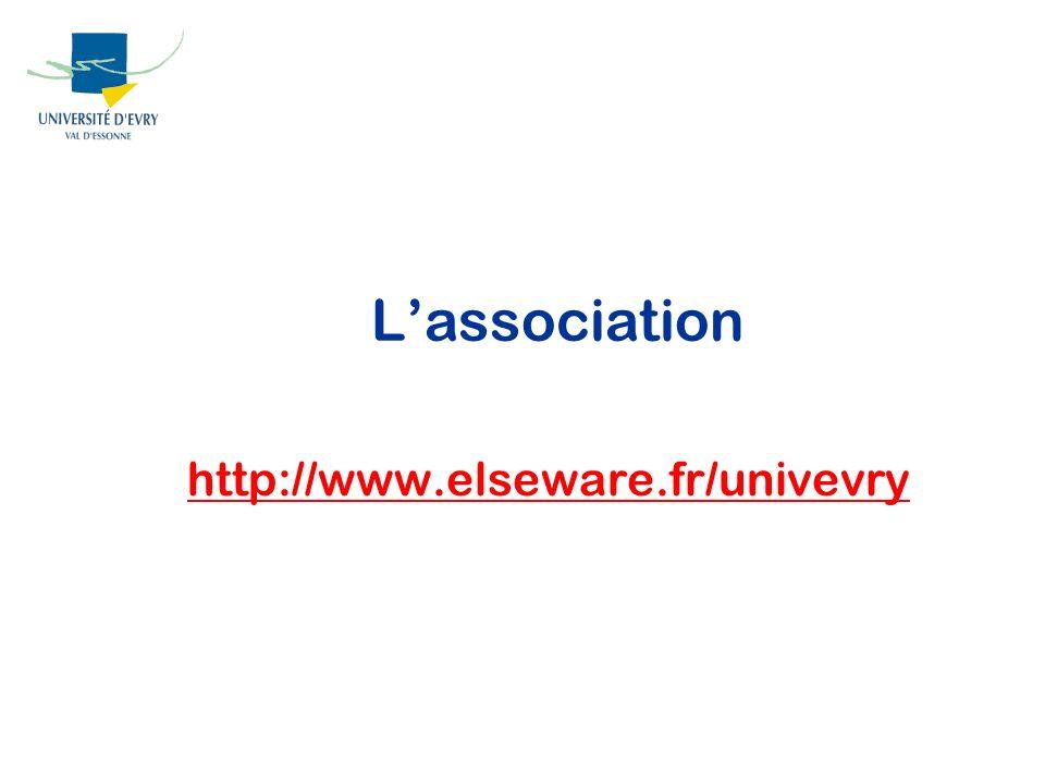 Lassociation http://www.elseware.fr/univevry