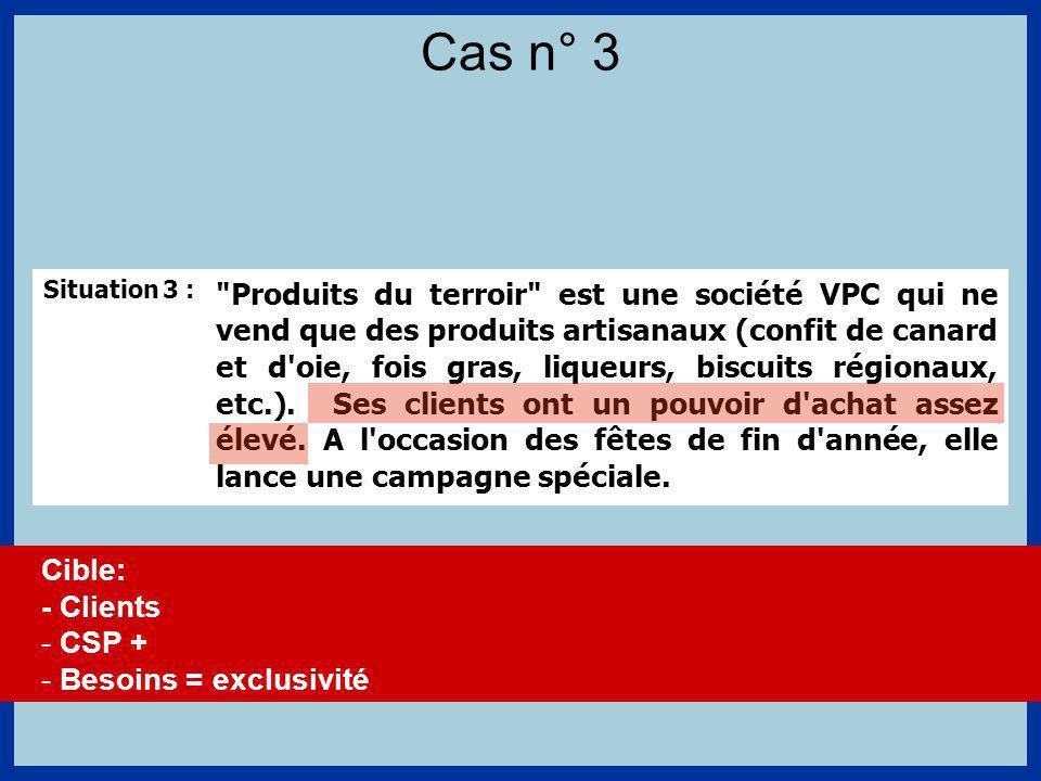 Situation 3 : Produits du terroir est une société VPC qui ne vend que des produits artisanaux (confit de canard et d oie, fois gras, liqueurs, biscuits régionaux, etc.).
