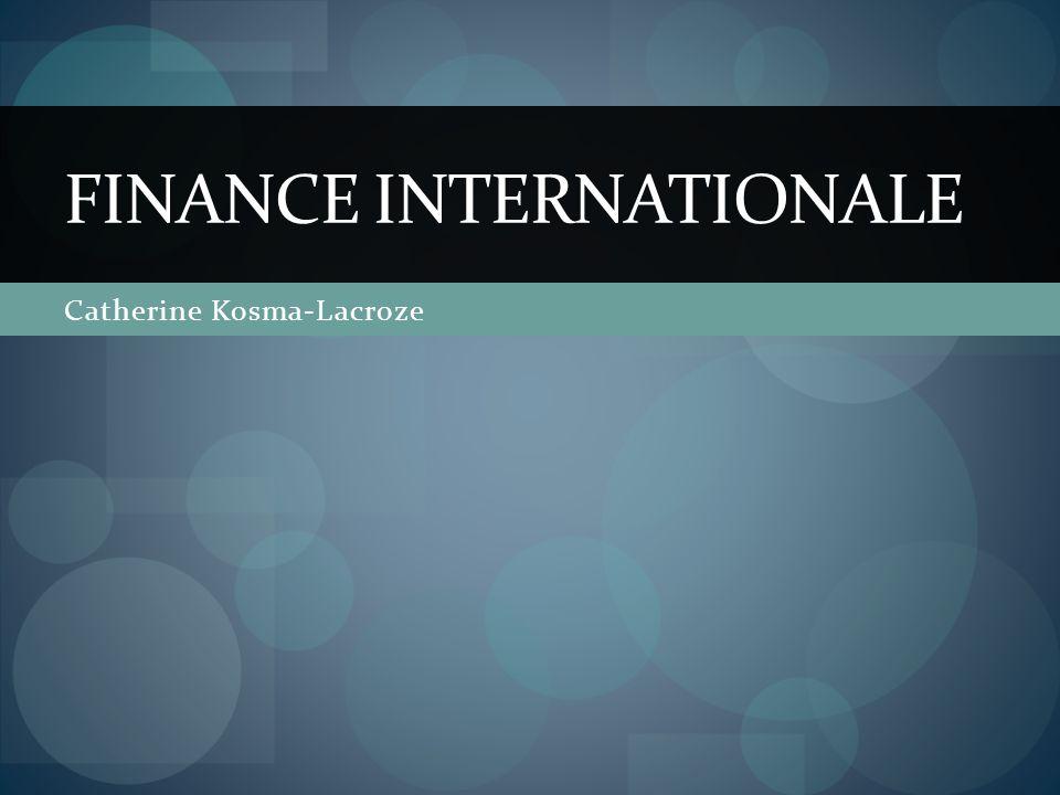 Catherine Kosma-Lacroze FINANCE INTERNATIONALE