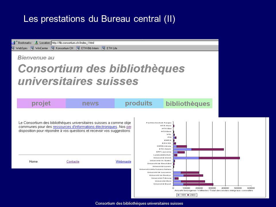 Les prestations du Bureau central (II) Consortium des bibliothèques universitaires suisses