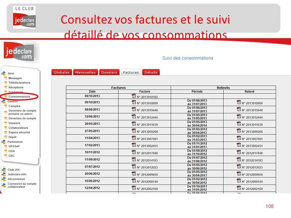 108 Consultez vos factures et le suivi détaillé de vos consommations