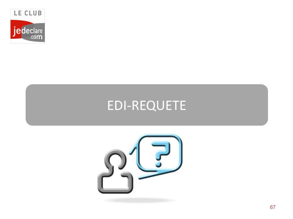 67 EDI-REQUETE