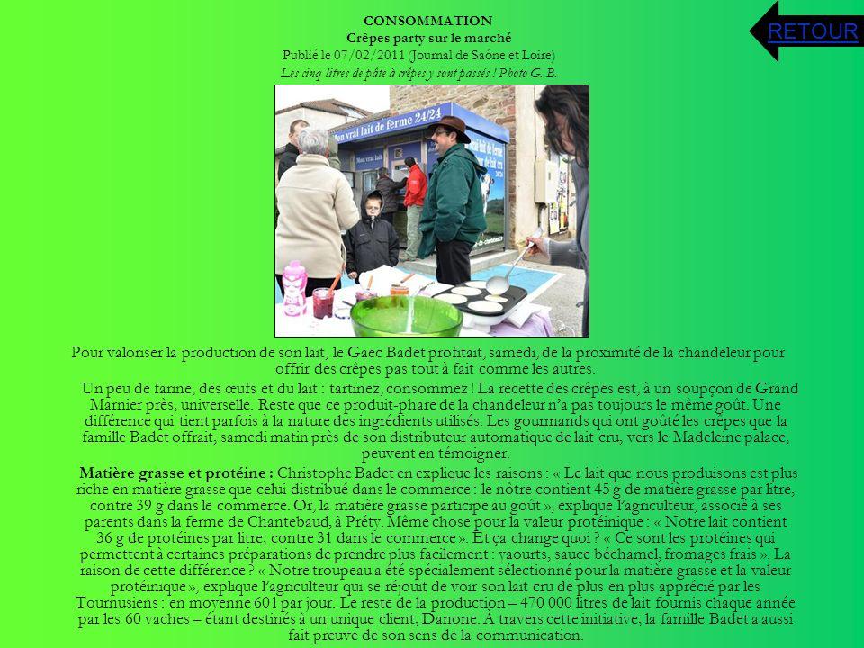 CONSOMMATION Crêpes party sur le marché Publié le 07/02/2011 (Journal de Saône et Loire) Les cinq litres de pâte à crêpes y sont passés ! Photo G. B.