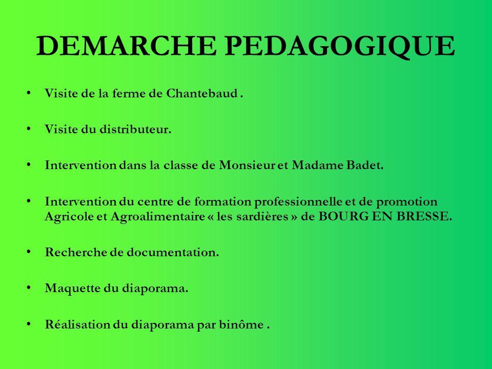 FERME DE CHANTEBAUD La Ferme de Chantebaud La Ferme de Chantebaud est un GAEC (groupement agricole dexploitation en commun) regroupant trois associés : Denise, Joël et Christophe Badet.