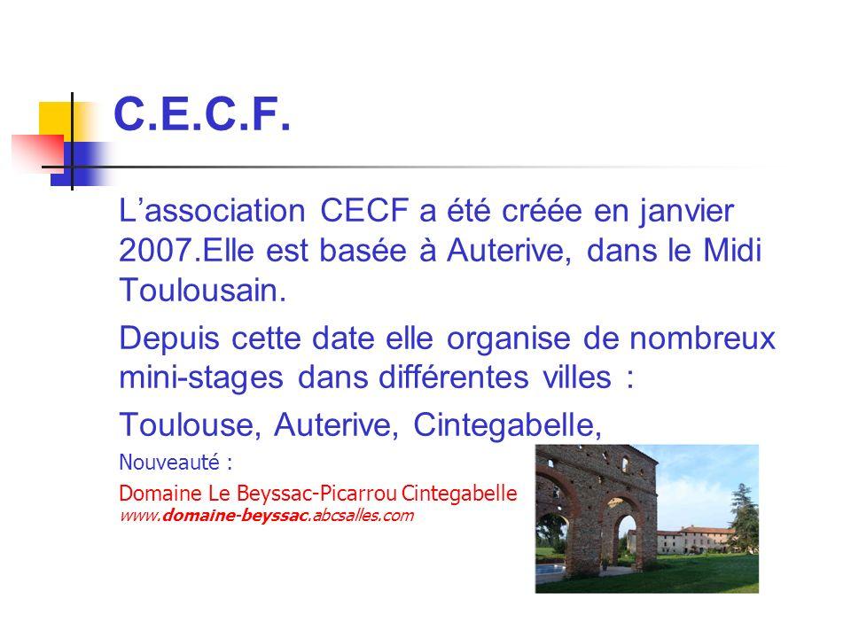 Les objectifs de C.E.C.F.
