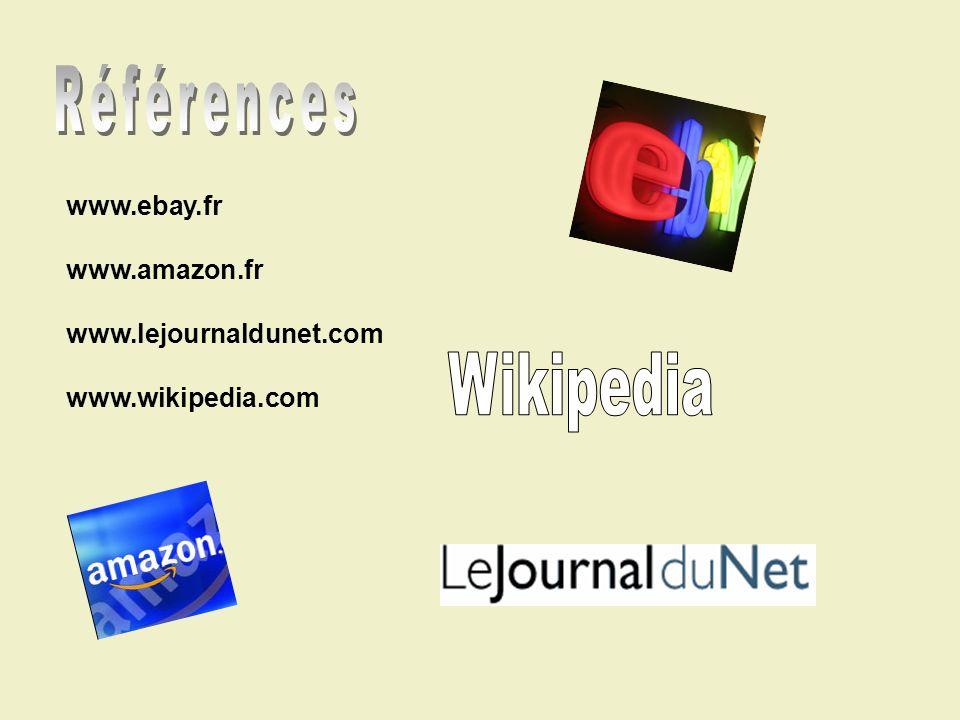 www.ebay.fr www.amazon.fr www.lejournaldunet.com www.wikipedia.com
