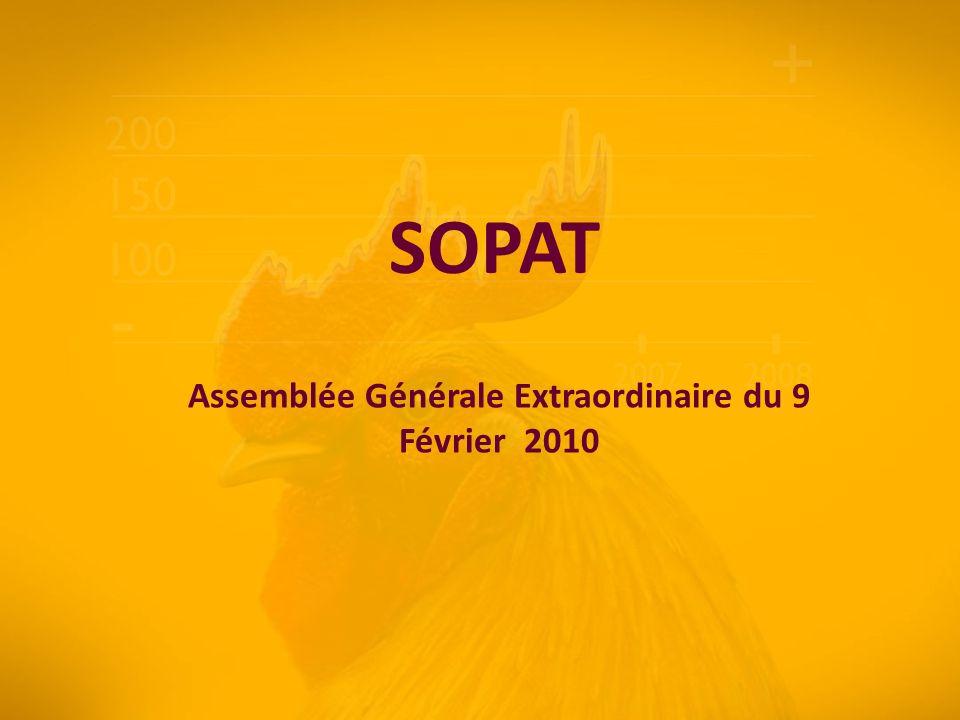 SOPAT Assemblée Générale Extraordinaire du 9 Février 2010