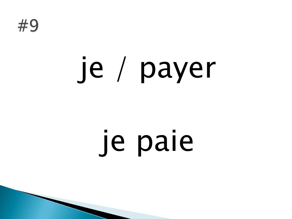 je / payer je paie