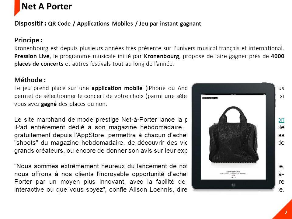 3 Une application iPad dédiée à l achat des looks du magazine Net-à-Porter.