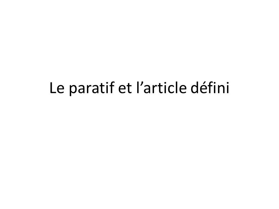 Definitive Article In French, you use the definite article (le, la, l, les) when talking about something in a general sense: Les enfants aiment le lait Je déteste les oeufs Je naime pas la salade