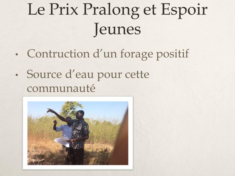 Le Prix Pralong et Espoir Jeunes Contruction dun forage positif Source deau pour cette communauté