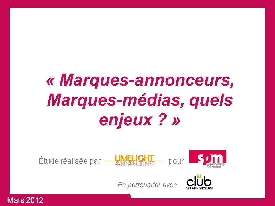 « Marques-annonceurs, Marques-médias, quels enjeux .