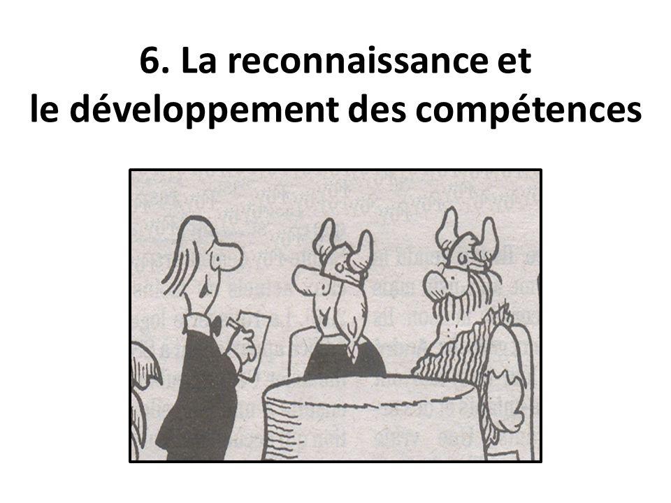 6. La reconnaissance et le développement des compétences
