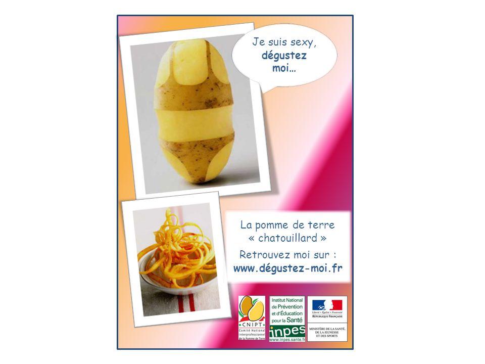 Je suis sexy, dégustez moi… La pomme de terre « chatouillard » Retrouvez moi sur : www.dégustez-moi.fr