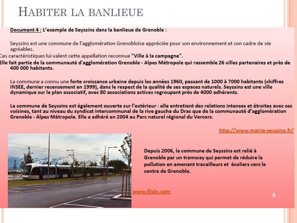 H ABITER LA BANLIEUE 5