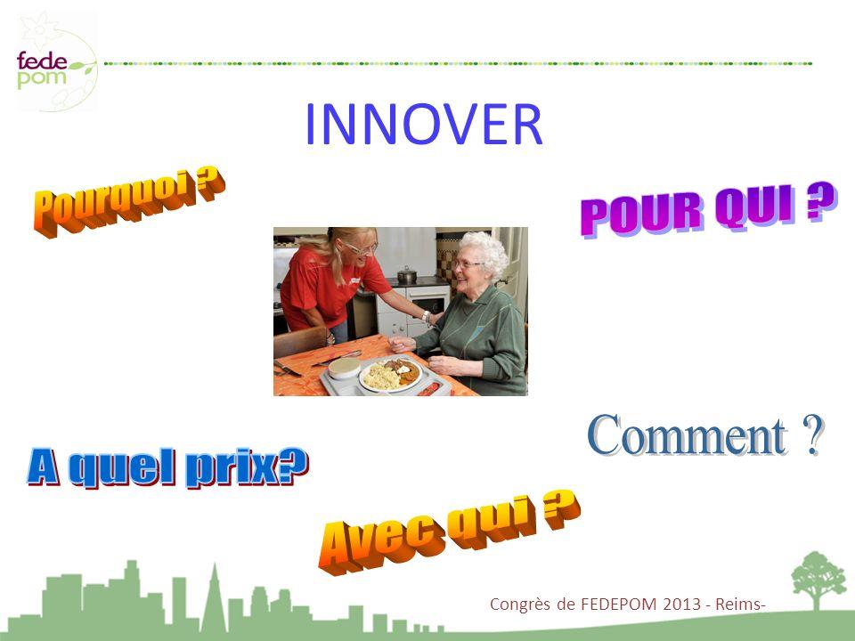 Congrès de FEDEPOM 2013 - Reims- INNOVER