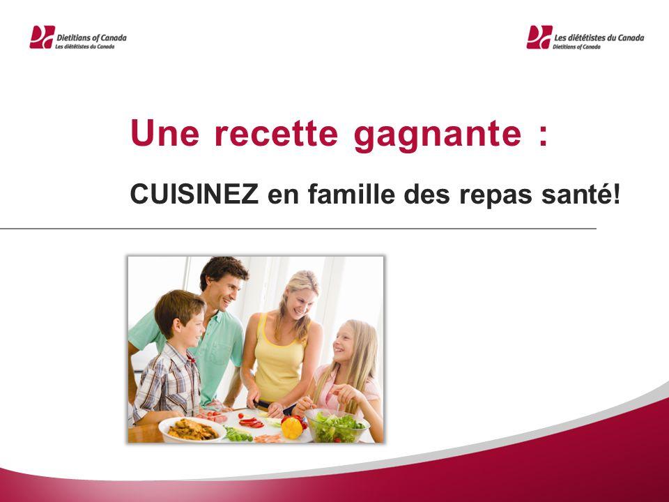 Une recette gagnante : CUISINEZ en famille des repas santé!