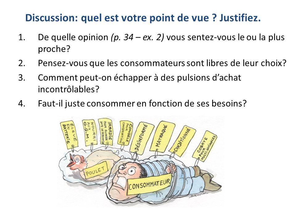 Points de vue sur... (p. 36) Quelle affirmation correspond à qui? (ex. 1) 1. 2. 3. 4. Elsa Amélie François Julien