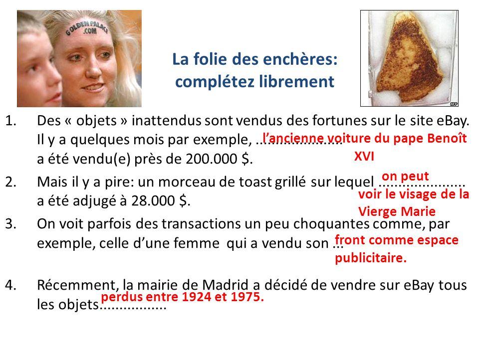 1.Des « objets » inattendus sont vendus des fortunes sur le site eBay.