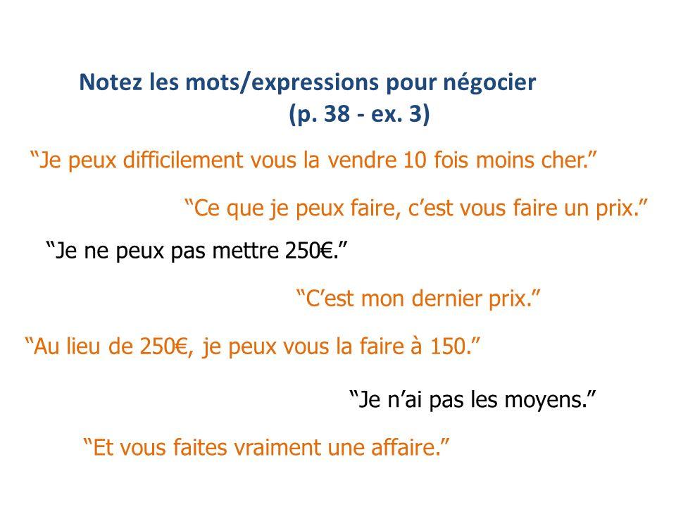 Notez les mots/expressions pour négocier (p.38 - ex.