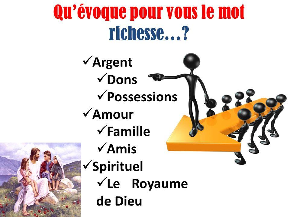 Quévoque pour vous le mot richesse….