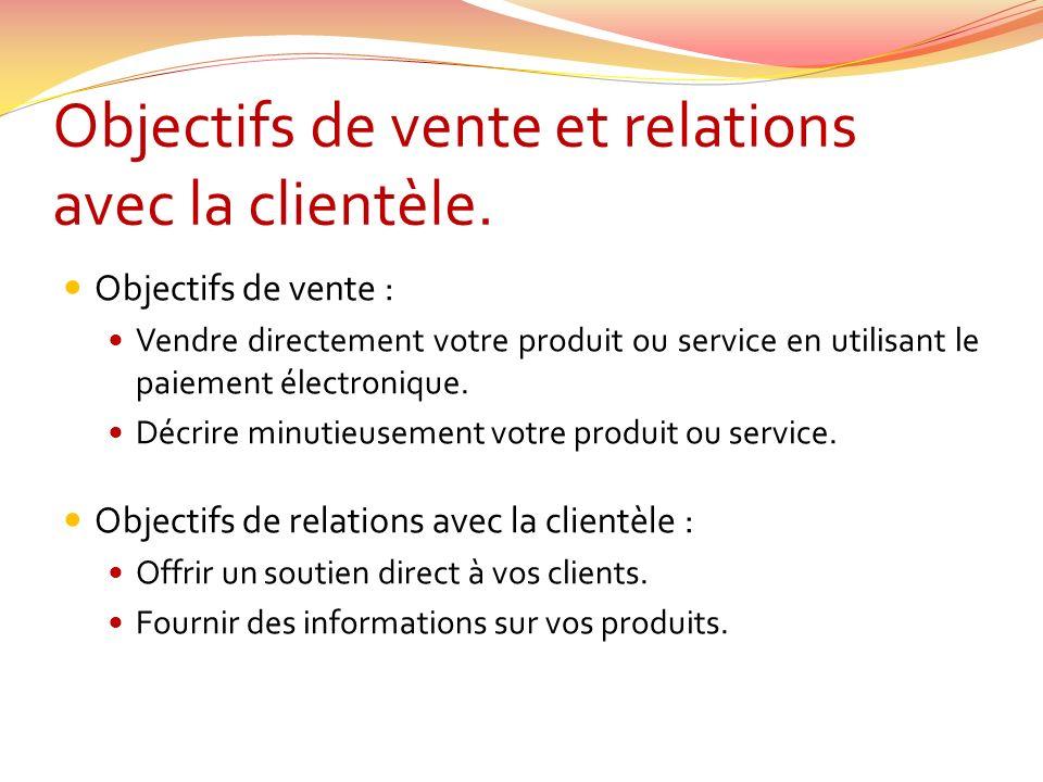 Objectifs de vente et relations avec la clientèle.
