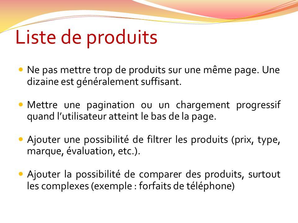 Liste de produits Ne pas mettre trop de produits sur une même page.