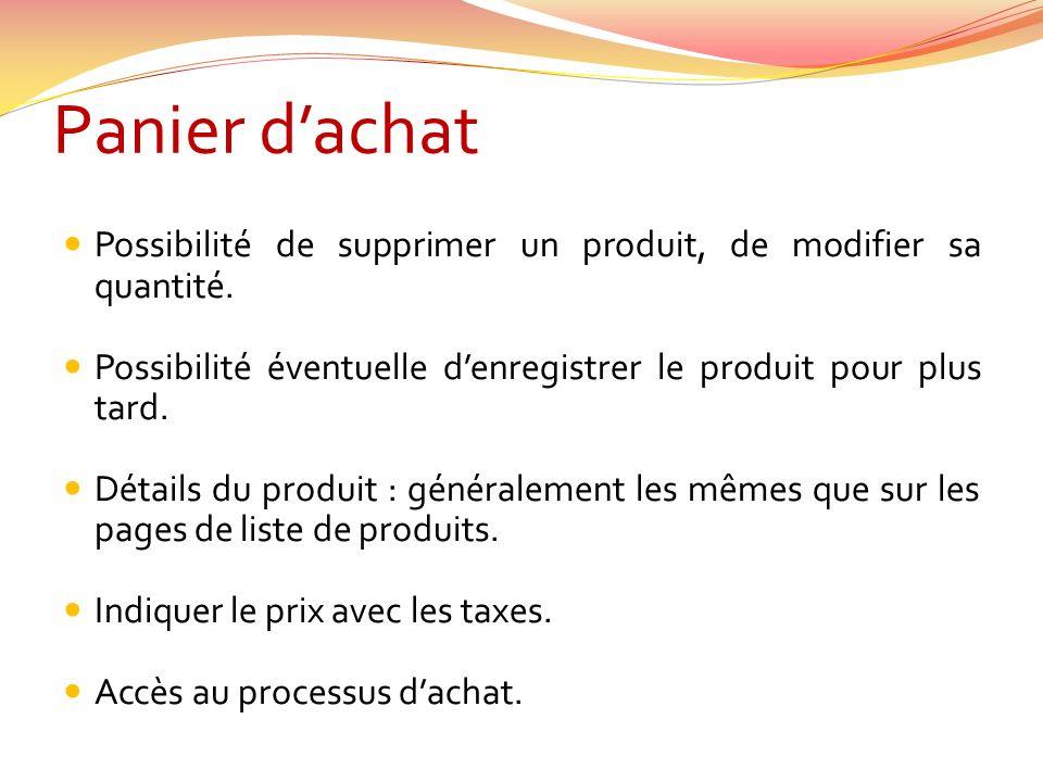Panier dachat Possibilité de supprimer un produit, de modifier sa quantité.