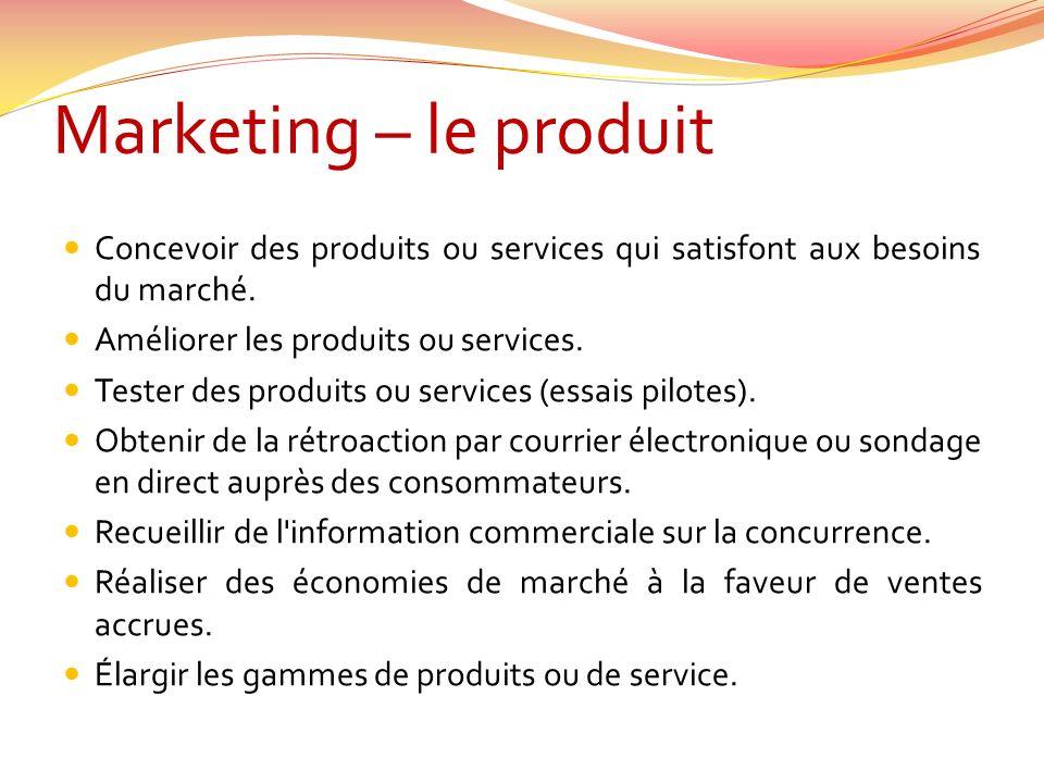Marketing – lendroit Diversifier la clientèle en s adressant à des consommateurs non traditionnels comme les nouveaux groupes démographiques et les marchés étrangers.