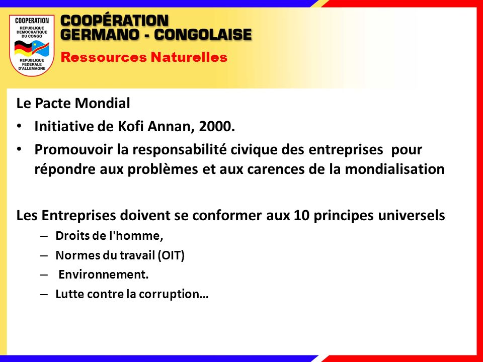 Ressources Naturelles Le Pacte Mondial Initiative de Kofi Annan, 2000.