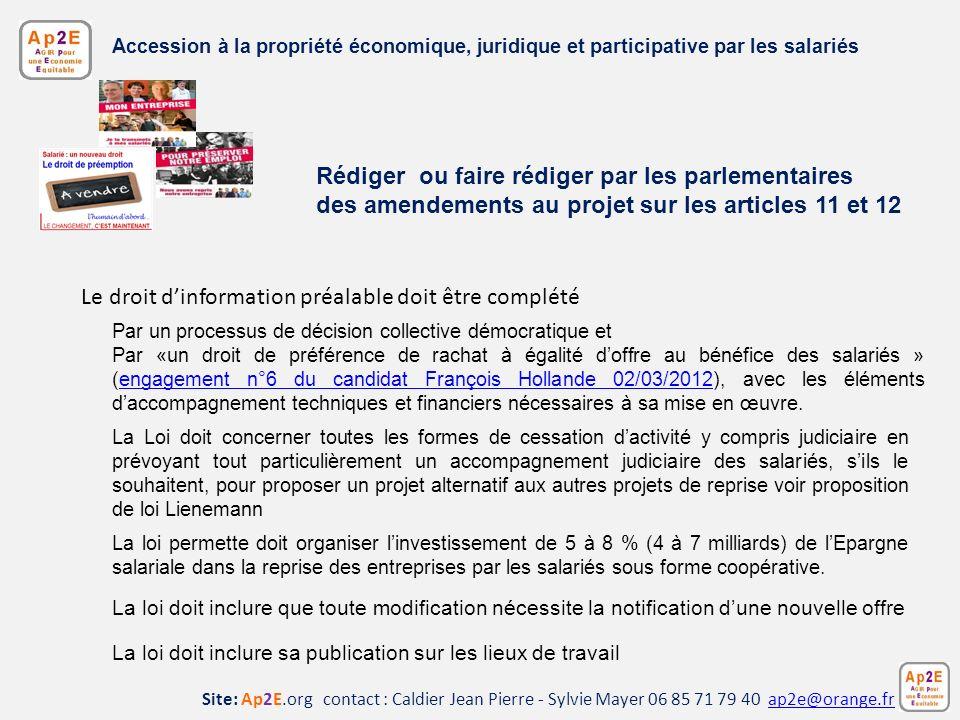 Rédiger ou faire rédiger par les parlementaires des amendements au projet sur les articles 11 et 12 Site: Ap2E.org contact : Caldier Jean Pierre - Syl