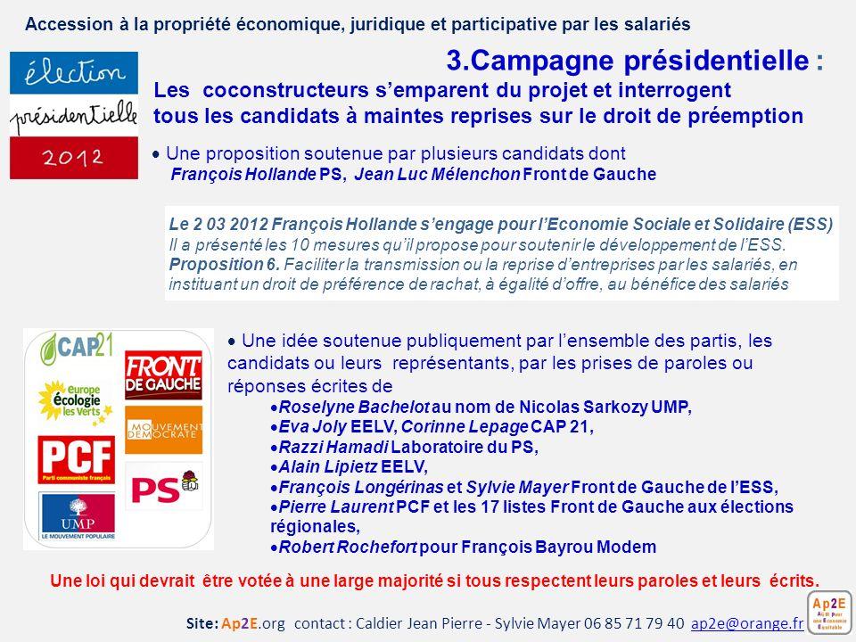 Une proposition soutenue par plusieurs candidats dont François Hollande PS, Jean Luc Mélenchon Front de Gauche Une idée soutenue publiquement par lens