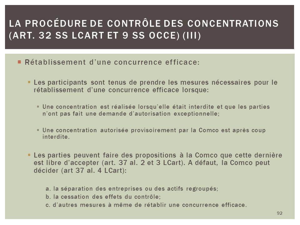 Rétablissement dune concurrence efficace: Les participants sont tenus de prendre les mesures nécessaires pour le rétablissement dune concurrence effic