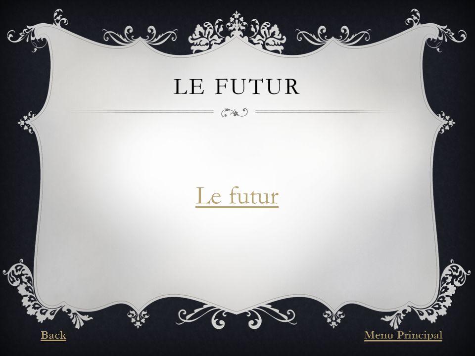 LE FUTUR Le futur