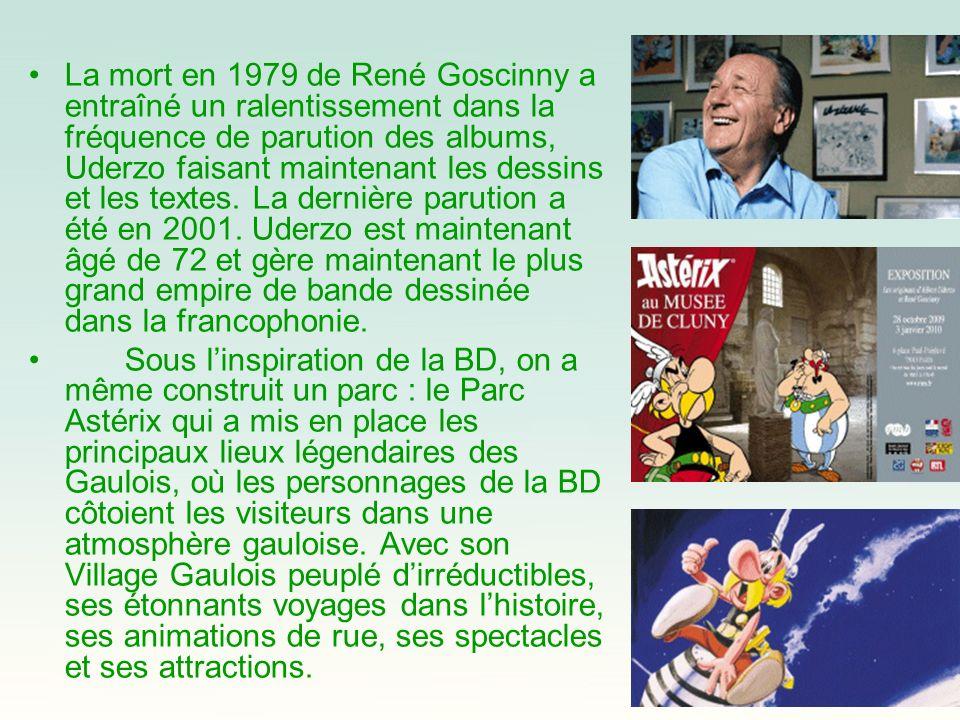 La mort en 1979 de René Goscinny a entraîné un ralentissement dans la fréquence de parution des albums, Uderzo faisant maintenant les dessins et les t