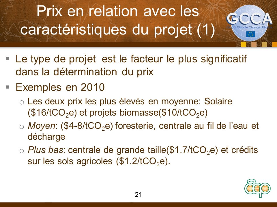 Prix en relation avec les caractéristiques du projet (1) Le type de projet est le facteur le plus significatif dans la détermination du prix Exemples