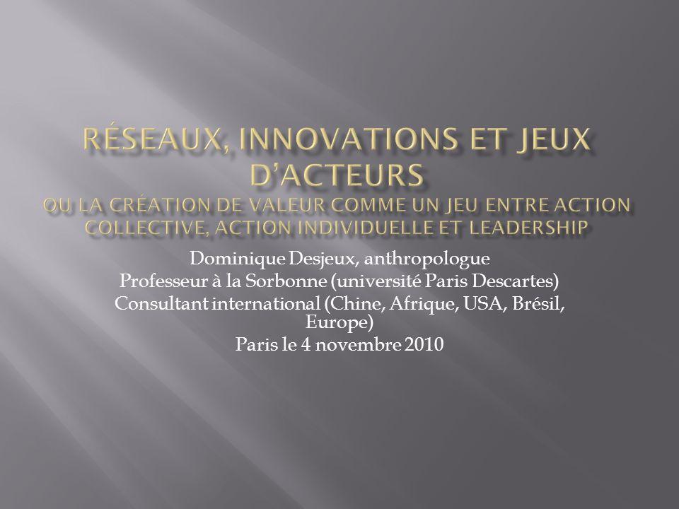 Dominique Desjeux, anthropologue Professeur à la Sorbonne (université Paris Descartes) Consultant international (Chine, Afrique, USA, Brésil, Europe)