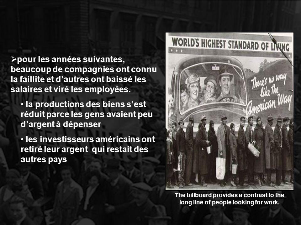la productions des biens sest réduit parce les gens avaient peu dargent à dépenser les investisseurs américains ont retiré leur argent qui restait des