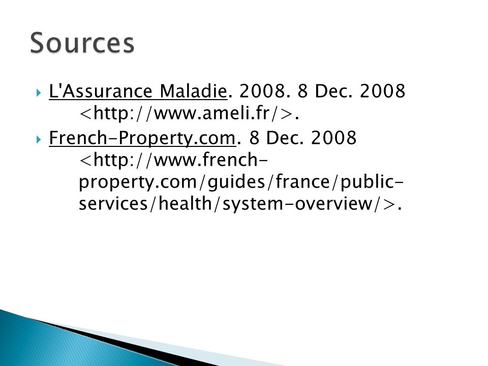 L Assurance Maladie. 2008. 8 Dec. 2008. French-Property.com. 8 Dec. 2008.