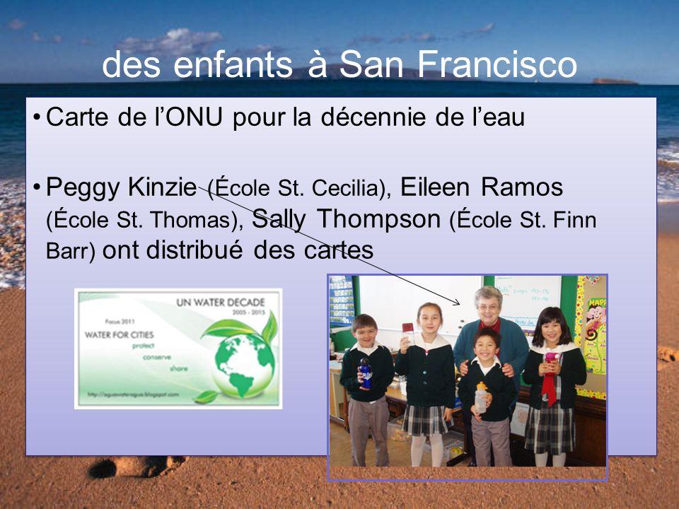 des enfants à San Francisco Carte de lONU pour la décennie de leau Peggy Kinzie (École St.