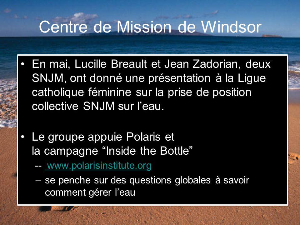 Centre de Mission de Windsor En mai, Lucille Breault et Jean Zadorian, deux SNJM, ont donné une présentation à la Ligue catholique féminine sur la prise de position collective SNJM sur leau.