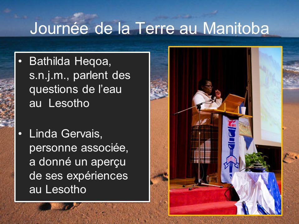Journée de la Terre au Manitoba Bathilda Heqoa, s.n.j.m., parlent des questions de leau au Lesotho Linda Gervais, personne associée, a donné un aperçu de ses expériences au Lesotho Bathilda Heqoa, s.n.j.m., parlent des questions de leau au Lesotho Linda Gervais, personne associée, a donné un aperçu de ses expériences au Lesotho