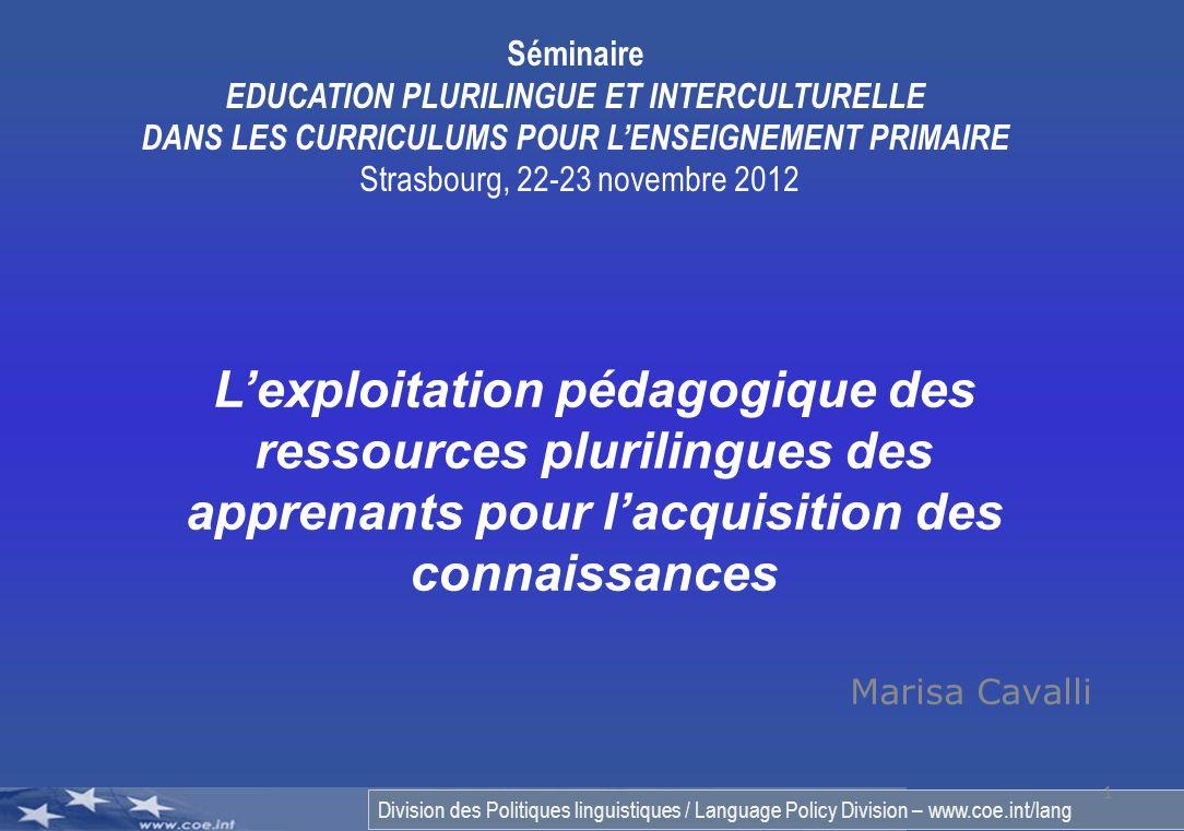 Division des Politiques linguistiques / Language Policy Division – www.coe.int/lang