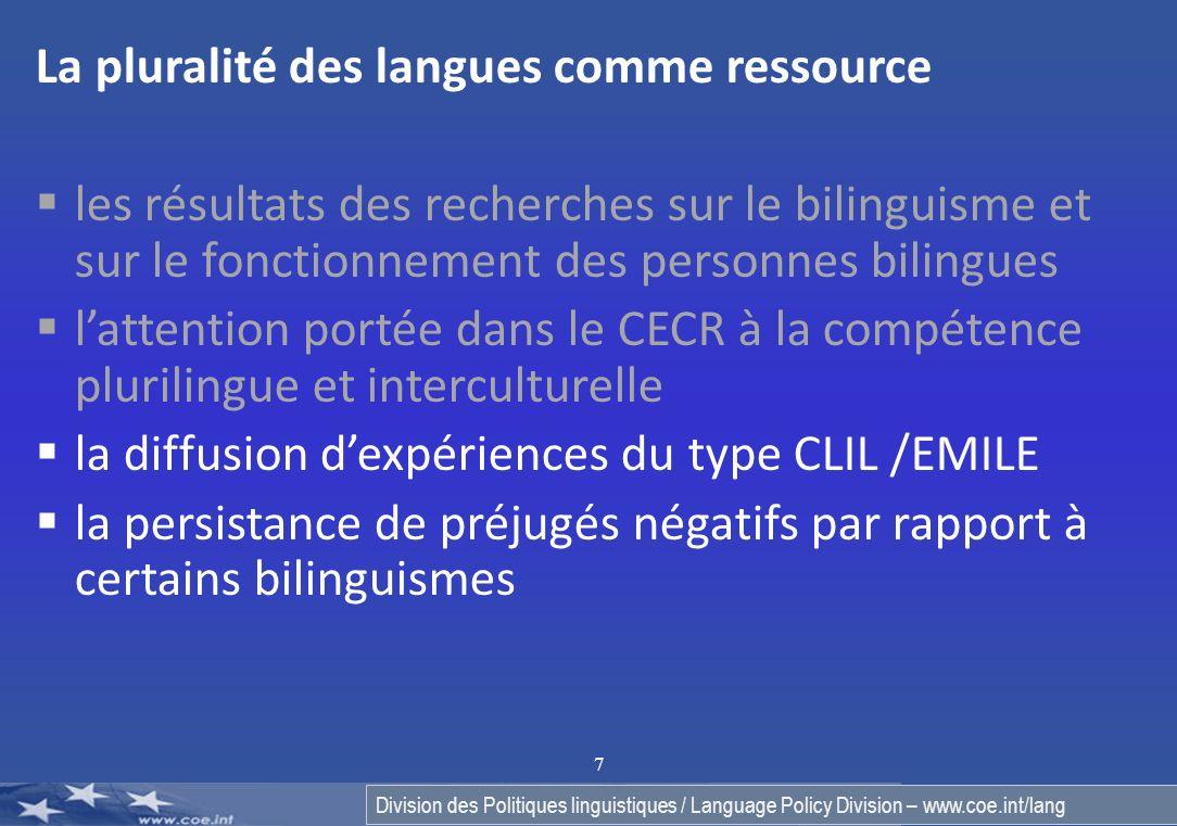 Division des Politiques linguistiques / Language Policy Division – www.coe.int/lang 8