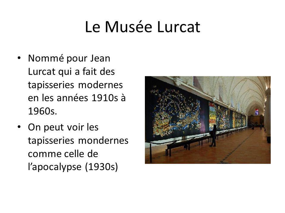 Le Musée Lurcat Nommé pour Jean Lurcat qui a fait des tapisseries modernes en les années 1910s à 1960s. On peut voir les tapisseries mondernes comme c