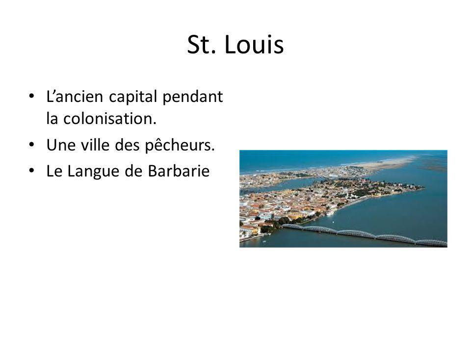 St. Louis Lancien capital pendant la colonisation. Une ville des pêcheurs. Le Langue de Barbarie