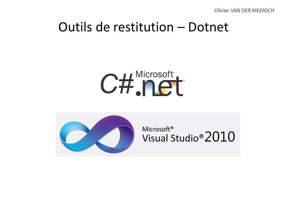 Outils de restitution – Dotnet Olivier VAN DER MEERSCH