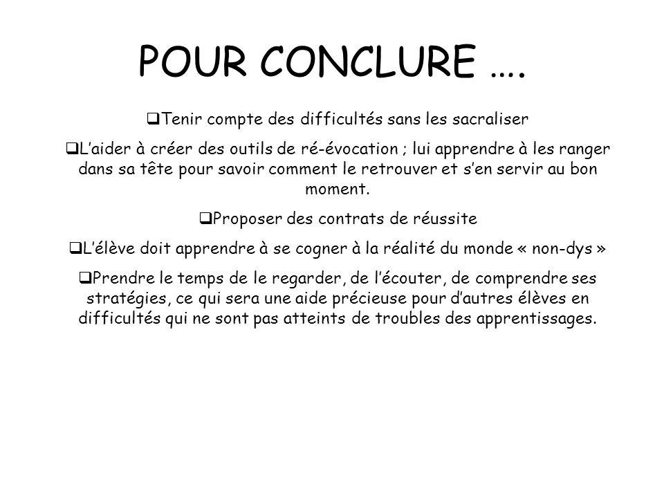 POUR CONCLURE ….