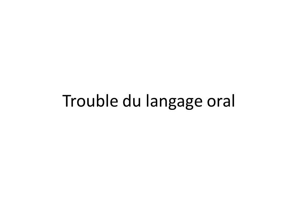Trouble du langage oral